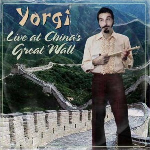 Yorgi Live at China's Great Wall (Clubbo Records)